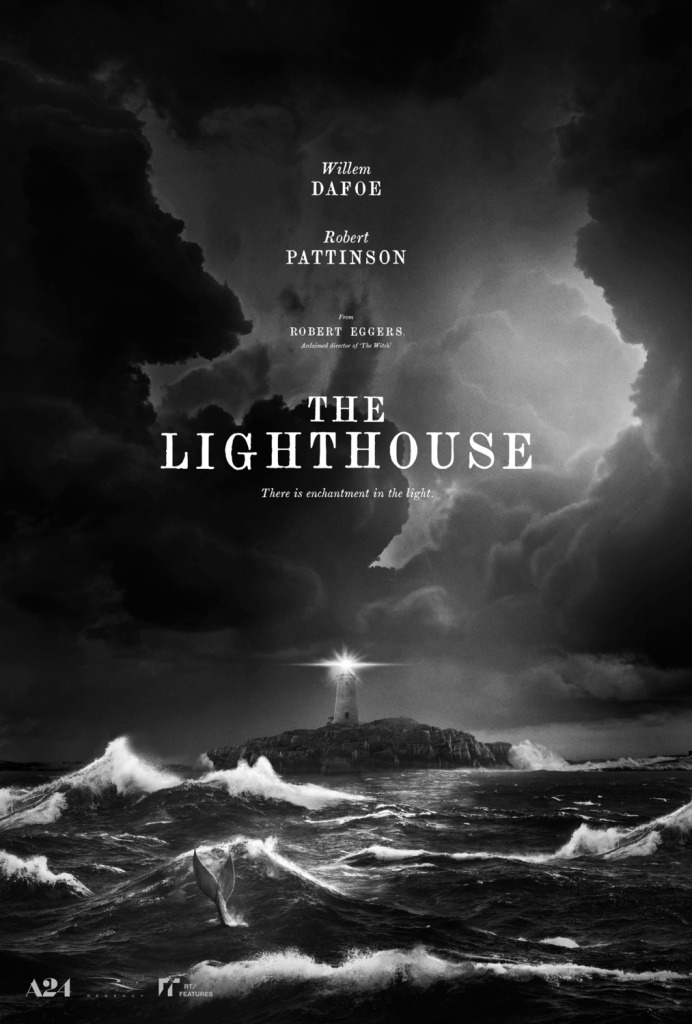 Poster for The Lighthouse, showing a black and white image of a lighthouse amidst stormy seas.