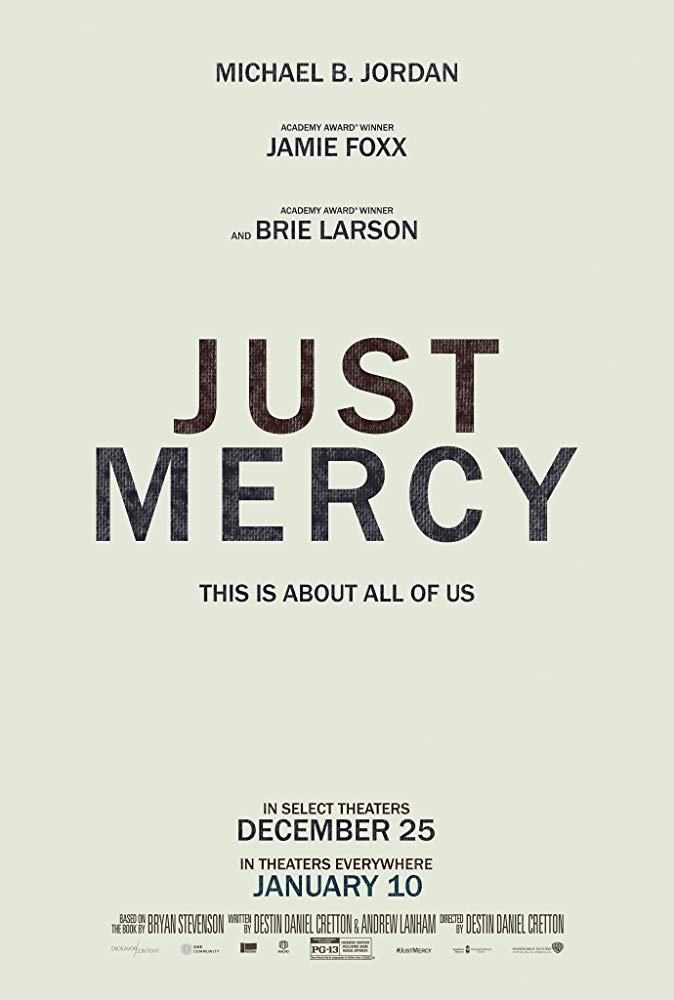 Poster for Just Mercy, featuring the title and the tagline: 'This is about all of us.'